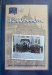 Laan-de Boer, G. van der - Waarde broeders....Impressies van de geschiedenis van de bond van Christelijke Gereformeerde Mannenverenigingen in Nederland
