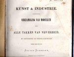 Schnorr, Julius [red.] - Kunst- & Industrie. Maandwerk voor modellen voor alle takken van nijverheid 7e jaargang 1876