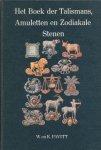 Pavitt, W. en K. - Het boek der talismans, amuletten en zodiakale stenen.