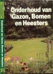 Wegman, Frans W & Theo Benschop met K.A. van den Hoek - Onderhoud van Gazon, Bomen en Heesters