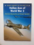 Massimello, G.  Apostolo, G. - Italian Aces of World War 2.