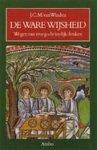 J. C. M. van Winden - De ware wijsheid Wegen van vroeg-christelijk denken