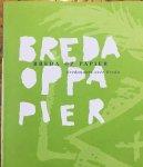 Dijk, Diana van.  E.A. Red.) - Breda op papier. Bredanaars over Breda.