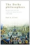 ELLIOTT, Paul A. - The Derby Philosophers; Science and Culture in British Urban Society, 1700-1850