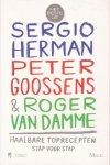 Herman, Sergio; Peter Goossens & Roger van Damme - Haalbare toprecepten. Stap voor stap