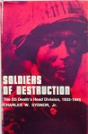 Sydnor, C.W. - Soldiers of Destruction. The SS Death's Head Division, 1933-1945.