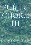 Dennis C. Mueller - Public Choice III