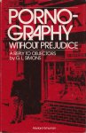 Simons, G.L. - Pornography Without Prejudice. A reply to objectors