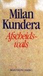 Kundera, Milan - Afscheidswals (Ex.1)