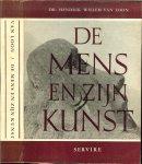 Loon, Dr.  Hendrik Willem van - De Mens en zijn Kunst ..  Ingeleid door Dr. G.P. Gunning en onder zijn toezicht vertaad door Carel Tervueren