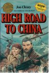 Cleary, Jon - HIGH ROAD TO CHINA