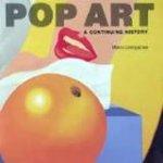 Livingstone, Marco - Pop Art    A Continuing History