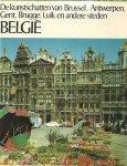 Grimme, Ernst Gunther - Belgie De kunstschatten van Brussel, Antwerpen, Gent, Brugge< Luik en andere steden
