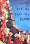 Khedrup, Tashi - Adventures of a Tibetan fighting monk