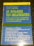 Blake, Robert R / Mouton, Jane S - De dynamiek van organisaties / Grid-organisatieontwikkeling, technieken, hulpmiddelen en ontwikkelingsfasen