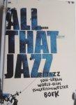BEIJN, Cathelijne e.a. - All that Jazz. Het Jazz soul-urban world-blues singer/songwriter boek