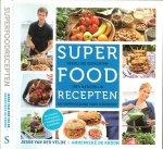 Velde, Jesse van der, en Anneieke  de  Kroon met fotos van Lieke Heijn & Pim Janswaard - Superfood recepten  Heerlijke gerechten, 100% natuurlijk en super gezond voor iedereen