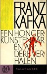 Kafka, Franz - Een hongerkunstenaar en andere verhalen. Vert. Nini Brunt