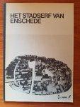 Astrego, Jan - Het stadserf van Enschede - een verkenning ten behoeve van de ontwikkeling van het centrum