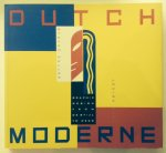 Heller, Steven.    Fili, Louise. - Dutch moderne. Graphic design from De Stijl to Deco