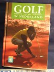 - Golf in Nederland / overzicht van alle NGF-banen in Nederland
