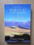 Twyman, James F. - The Art of Spiritual Peacemaking / Secret Teachings from Jeshua Ben Joseph