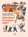 Marsjak, Samoeïl - Alles klaar? En pompen maar! Bagage, Brand en Post vertaald en van een nawoord voorzien door Robbert-Jan Henkes.