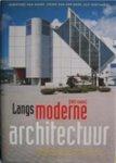 Dorothée van Hooff & Jouke van der Werf & Guy Goethals - Langs moderne architectuur (1945-heden)