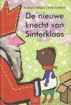 Dieltiens, Kristien & Erika Cotteleer - De Nieuwe Knecht van Sinterklaas, 270 pag. hardcover, goede staat