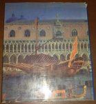 Alvise Zorzi - Venedig, Ein Stadt, eine Republik, ein Weltreich 697-1797