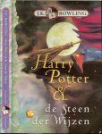 Rowling, J.K [Joanne Kathleen)  .. Vertaling Wiebe Buddingh - Harry Potter & de Steen der Wijzen