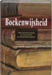 Bos, Jan / Geleijns, Erik - Boekenwijsheid / drie eeuwen kennis en cultuur in 30 bijzondere boeken