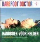 Barefoot doctor - Handboek voor helden