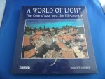 Schlienger, Jacques - A world of light. The cote d'Azur and the hill-county