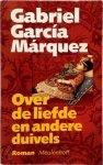 Garcia Marquez, G. - Over de liefde en andere duivels