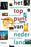 Struijs, A. - Het Toppunt van Nederland / reisgids naar de dikste boom, de scheefste toren, het kleinste museum en 1563 andere records en rariteiten