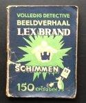 Abas, Ben, Abas, Leo - Schimmen  Lex Brand No 9 volledig detective beeldverhaal