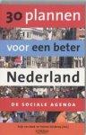 Zonderop, Y. / Beek, K. van - 30 plannen voor een beter Nederland