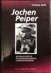 Agte, Patrick. - Jochen Peiper. Kommandeur Panzerregiment Leibstandarte.
