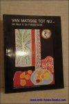 Yves Michaud, Georges Roque (tekst). - Van Matisse tot nu... de kleur in de Franse kunst.