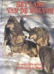 Stewart, John Massey - Het land van de wolven (De ongerepte natuur van Rusland en Siberië)