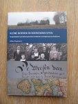 Dingemanse, Wilbert - Kleine boeren en boerenknechten; de geschiedenis van dertien generaties Goedertier en Dingemanse op Walcheren