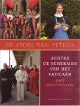Demyttenaere, Bart - De Stoel van Petrus / achter de schermen van het Vaticaan