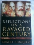 Conquest, Robert - Reflections on a ravaged century