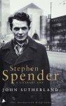 Sutherland, John - Stephen Spender / A Literary Life