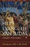 Vliet, Jacques van der - Het evangelie van Judas - Verrader of bevrijder?