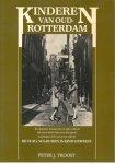 A. Donker / tekeningen Troost, Peter J. - Kinderen van oud-Rotterdam