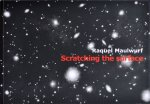 Maulwurf, Raquel ; Cherry Duyns - Raquel Maulwurf : scratching the surface