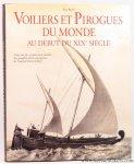 RIETH, Eric. - Voiliers et Pirogues du monde au debut du XIXe siecle. Essai sur la construction navale des peuples extra-europeens, de l'amiral Paris (1843).