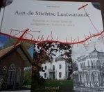 WERKHOVEN, Annet - Aan de Stichtse Lustwarande. Bekende en minder bekende landgoederen, buitens en villa's. Deel 3